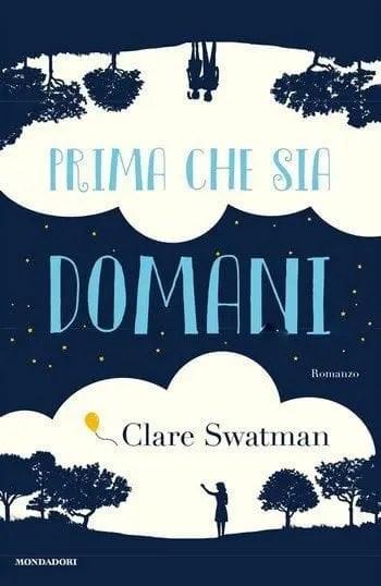 Prima che sia domani di Clare Swatman