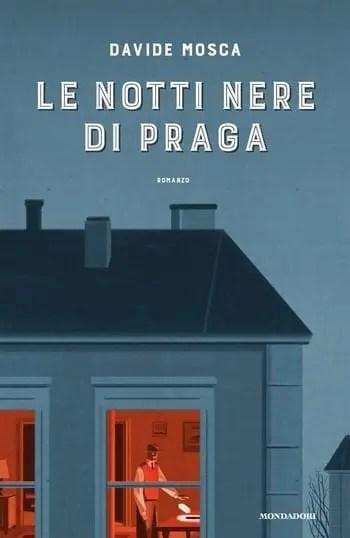 Le notti nere di Praga di Davide Mosca