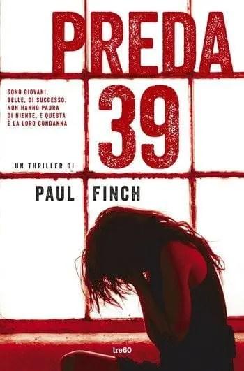 Preda 39 di Paul Finch