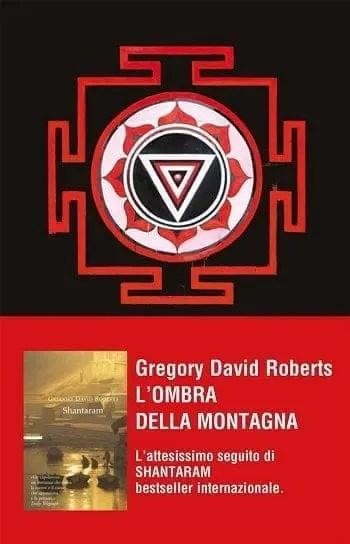 Recensione di L'ombra della montagna di Gregory David Roberts