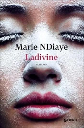 Recensione di Ladivine di Marie Ndaye