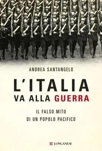 L'Italia va alla guerra di Andrea Santangelo