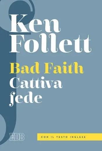 Recensione di Cattiva Fede di Ken Follett