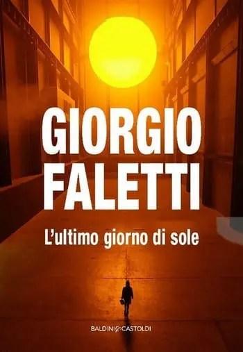 L'ultimo giorno di sole di Giorgio Faletti