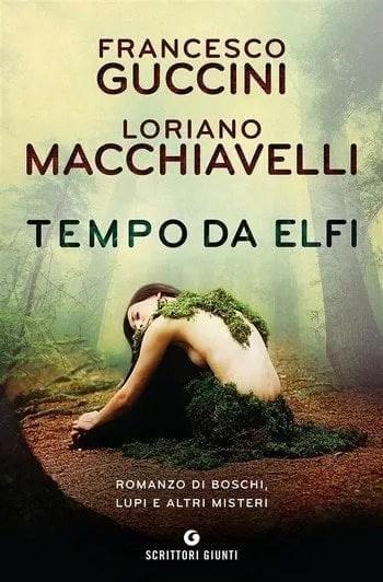 Tempo da elfi di Francesco Guccini e Loriano Macchiavelli