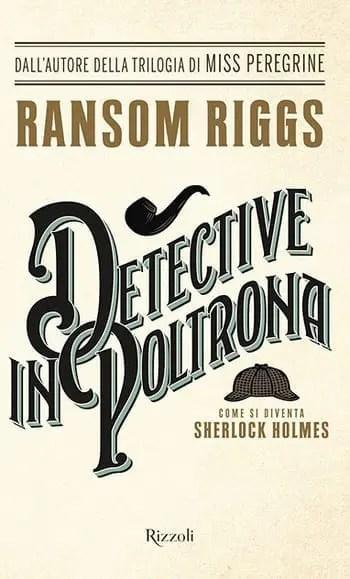 Detective in poltrona di Ransom Riggs