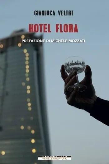 Recensione di Hotel Flora di Gianluca Veltri