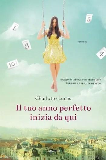 Il-tuo-anno-perfetto-inizia-da-qui-cover Il tuo anno perfetto inizia da qui di Charlotte Lucas Anteprime