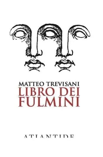 Libro dei Fulmini di Matteo Trevisani