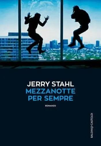 Recensione di Mezzanotte per sempre di Jerry Stahl