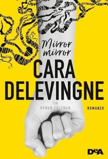 Mirror, Mirror di Cara Delevingne e Rowan Coleman