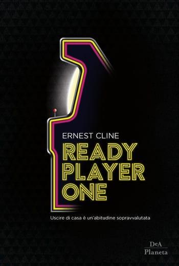 Ready-Player-One-cover Ready Player One di Ernest Cline Anteprime