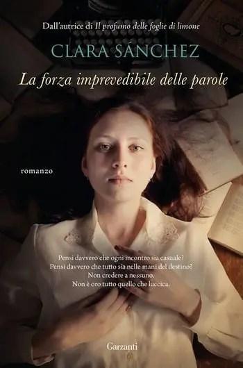 La forza imprevedibile delle parole di Clara Sánchez
