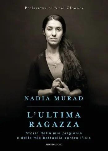 L'ultima ragazza di Nadia Murad