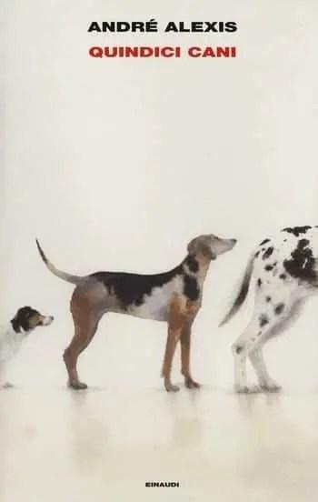 Quindici cani di André Alexis