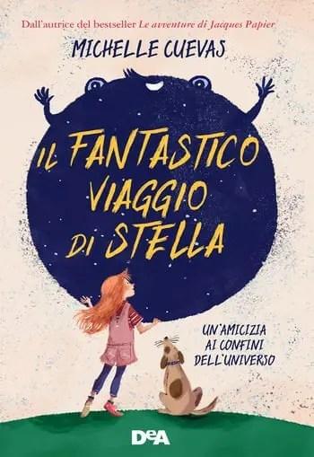 Il fantastico viaggio di Stella di Michelle Cuevas