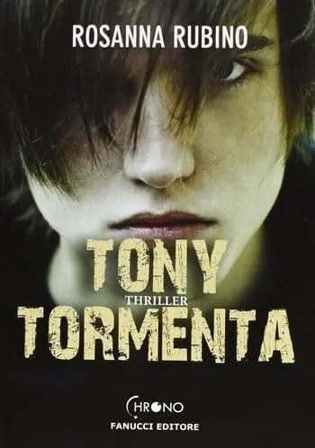 Recensione di Tony Tormenta di Rosanna Rubino