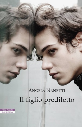 Il figlio prediletto di Angela Nanetti