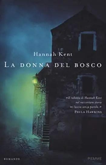 Recensione di La Donna del bosco di Hannah Kent