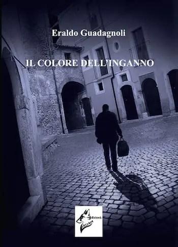 Il colore dell'inganno by Eraldo Guadagnoli