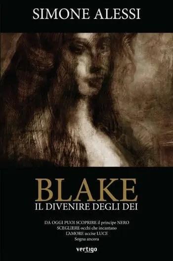 Recensione di Blake il divenire degli dei di Simone Alessi