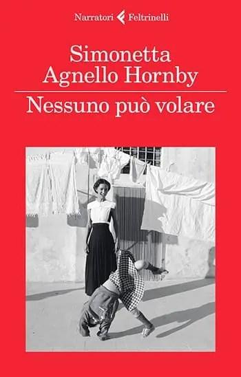 9788807032530_0_0_0_75 Recensione di Nessuno può volare di Simonetta Agnello Hornby e George Hornby Recensioni libri