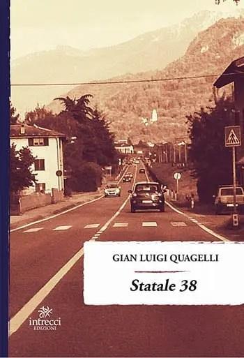 9788899550325_0_0_0_75 Recensione di Statale 38 di Gian Luigi Quagelli Recensioni libri Sponsorizzati