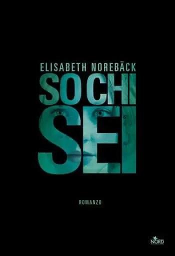 So chi sei di Elisabeth Norebäck
