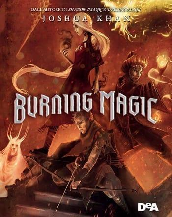 Burning-magic-cover Burning magic di Joshua Khan Anteprime