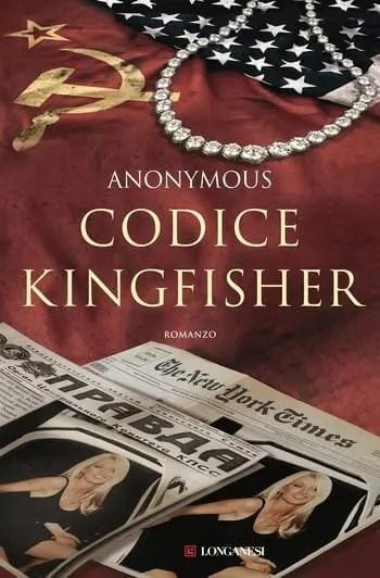 Codice-Kingfisher-cover Recensione di Codice Kingfisher di Anonymous Recensioni libri
