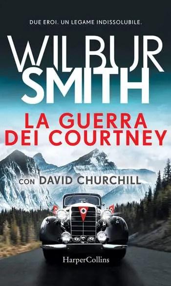 La-guerra-dei-Courtney-cover Recensione di La guerra dei Courtney di Wilbur Smith e David Churchill Recensioni libri