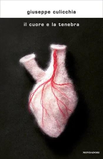Il-cuore-e-la-tenebra-cover Recensione di Il cuore e la tenebra di Giuseppe Culicchia Recensioni libri