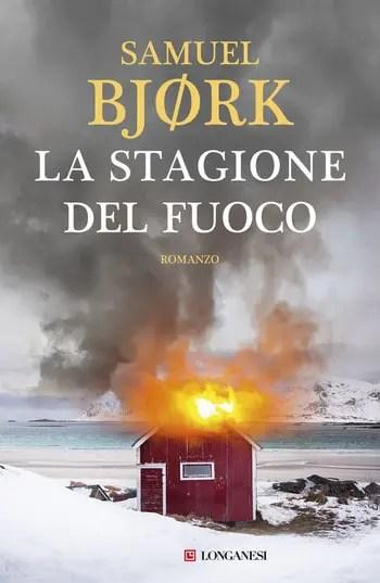 La-stagione-del-fuoco-cover La stagione del fuoco di Samuel Bjørk Anteprime