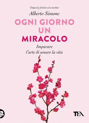 Ogni-giorno-un-miracolo-cover Ogni giorno un miracolo di Alberto Simone Anteprime