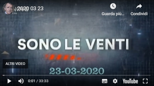 Rivedi Sono le Venti del 23 03 2020 – YouTube