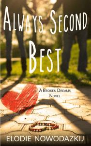 Always Second Best By Elodie Nowodazkij