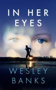 In Her Eyes by Wesley Banks