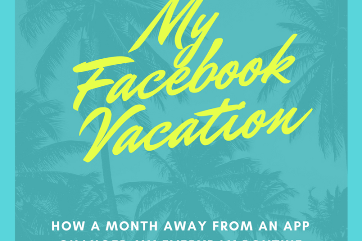 My Facebook Vacation