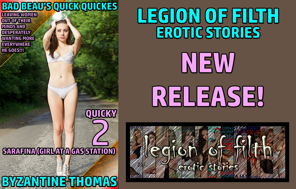 LOF New Release: Bad Beau's Quick Quickies: Quicky 2: Sarafina (Girl At A Gas Station)