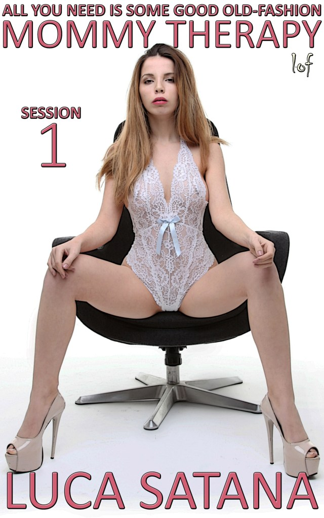 All You Need Is Some Good Old-Fashion Mommy Therapy: Session 1