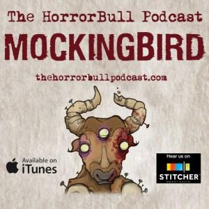 HorrorBull Mockingbird