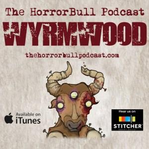 HorrorBull Wyrmwood
