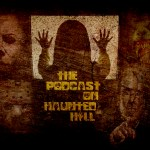 The Podcast on Haunted Hill - Legion