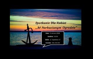 """Spotkanie Dla Kobiet """"W Herbacianym Ogrodzie"""" – 9 czerwca 2018r. – Lubin"""