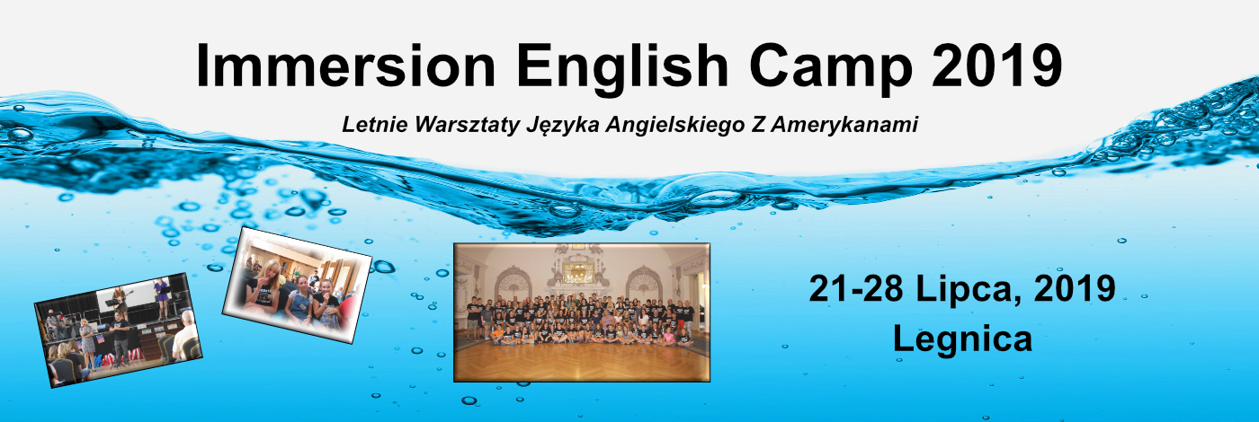 Immersion English Camp   21-28 lipca, 2019 – Legnica