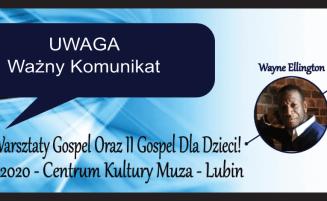 XIII Lubińskie Warsztaty Gospel Oraz II Gospel Dla Dzieci!