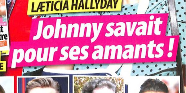 Laeticia Hallyday : «Johnny savait pour ses amants». La Une buzz de Oops