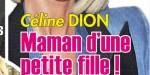 """Céline Dion, maman d'une petite fille - """"Coup de pouce"""" de Laeticia Hallyday"""