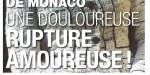 Charlène de Monaco - Douloureuse rupture - Stéphanie au plus mal