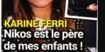 """Karine Ferri, étrange """"relation"""" avec Nikos Aliagas - Elle ouvre son coeur"""